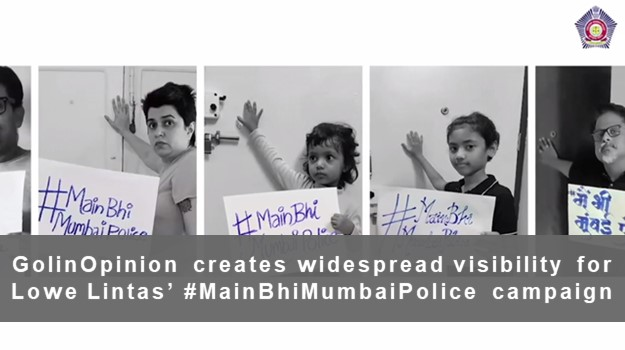 GolinOpinion creates widespread visibility for #MainBhiMumbaiPolice campaign by Lowe Lintas