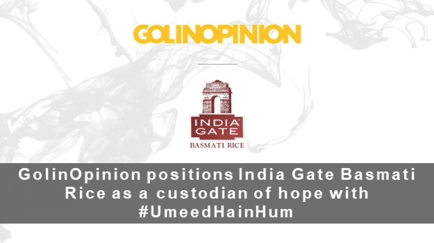 GolinOpinion helps position India Gate Basmati Rice as a true custodian of hope with their #UmeedHainHuminitiative to serve millions in the country