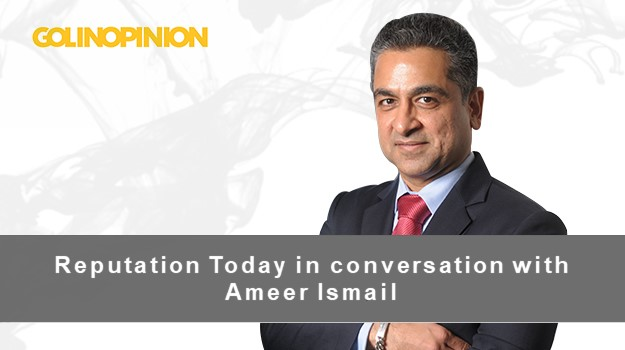 Reputation Today in conversation with Ameer Ismail
