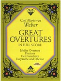 Carl Maria Von Weber: Great Overtures In Full Score. Orchestra Sheet Music