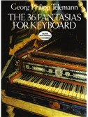 Georg Philipp Telemann: The 36 Fantasias For Keyboard