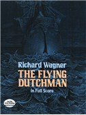Richard Wagner: The Flying Dutchman In Full Score