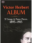 Victor Herbert: Album - 37 Songs And Piano Pieces (1895-1913)
