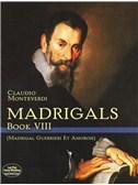 Claudio Monteverdi: Madrigals Book VIII - Madrigali Guerrieri Et Amorosi. Choral Sheet Music