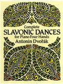 Antonin Dvorák: Complete Slavonic Dances - Piano Four Hands