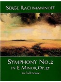 Serge Rachmaninoff: Symphony No. 2 In E Minor, Op. 27 In Full Score. Orchestra Sheet Music
