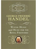 G.F. Handel: Water Music And Music For The Royal Fireworks. Orchestra Sheet Music