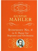 Gustav Mahler: Symphony No.4 In G Major For Soprano And Orchestra (Miniature Score)