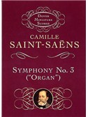 Camille Saint-Saens: Symphony No.3 In D Minor