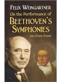 Felix Weingartner: On The Performance Of Beethoven