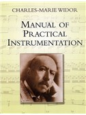 Charles-Marie Widor: Manual Of Practical Instrumentation