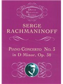 Sergei Rachmaninoff: Piano Concerto No.3 In D Minor Op.30. Sheet Music