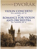 Antonin Dvorak: Violin Concerto In A Minor Op.53 And Romance For Violin And Orchestra In F Minor Op.11. Sheet Music