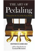 Heinrich Gebhard: The Art of Pedaling - A Manual For The Use Of The Piano Pedals