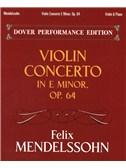 Felix Mendelssohn: Violin Concerto In E Minor Op.64