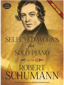 Robert Schumann: Selected Works For Solo Piano - Volume 2 (Urtext Edition)