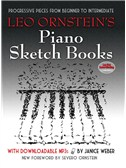 Leo Ornstein's Piano Sketch Books: Progressive Pieces From Beginner To Intermediate (Book/MP3s)