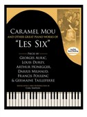 Caramel Mou And Other Great Piano Works Of