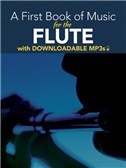 Peter Lansing: A First Book Of Music For The Flute (Book/MP3s)