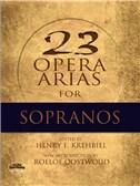 Twenty-Three Opera Arias For Soprano