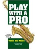 Play With A Pro: Tenor Sax Music (Book/Online Audio)