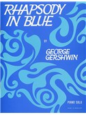 George Gershwin: Rhapsody In Blue (Piano Solo)
