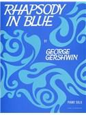 George Gershwin: Rhapsody In Blue (Piano Solo)
