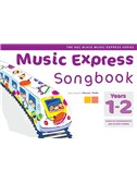 Music Express: Songbook - Years 1-2