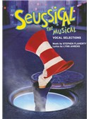 Stephen Flaherty/Lynn Ahrens: Seussical The Musical