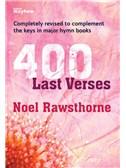 Noel Rawsthorne: Four Hundred Last Verses For Organ (Paperback)