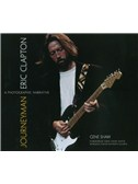 Gene Shaw: Eric Clapton - Journeyman: A Photographic Narrative