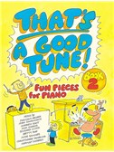 That's A Good Tune Book Two