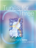 Tunes For Three - 18 Easy Trios For Violins