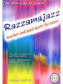 Sarah Watts: Razzamajazz Teacher And Pupil Duets For Piano