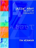 Pam Wedgwood: Jazzin' About For Trumpet