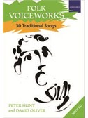 Folk Voiceworks: 30 Traditional Songs
