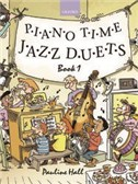 Pauline Hall: Piano Time Jazz Duets - Book 1