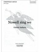 Gabriel Jackson: Nowell Sing We