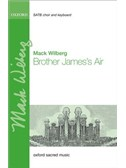 Mack Wilberg: Brother James's Air
