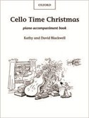 Cello Time Christmas: Piano Accompaniment Book