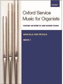 Oxford Service Music For Organ: Manuals And Pedals - Book 1