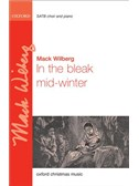 Mack Wilberg: In The Bleak Mid-Winter