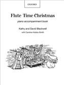 Flute Time Christmas: Piano Book