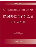Ralph Vaughan Williams: Symphony No.6 In E Minor - Second Edition (Study Score)