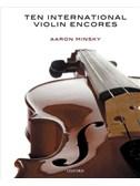 Aaron Minsky: Ten International Violin Encores. Sheet Music