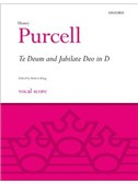 Henry Purcell: Te Deum And Jubilate In D