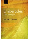 Hilary Tann: Embertides - Suite For Organ