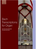 Bach Transcriptions For Organ (Arr. Martin Setchell). Sheet Music