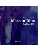 Will Todd: Mass In Blue (Backing CD)