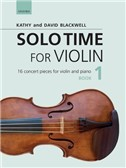 Kathy Blackwell/David Blackwell: Solo Time For Violin Book 1